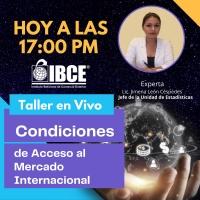 HOY A LAS 17:00 - Taller en Vivo: Condiciones de Acceso de Mercado Internacional