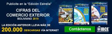 Sé parte de la Edición Estrella - Cifras del Comercio Exterior Boliviano 2019
