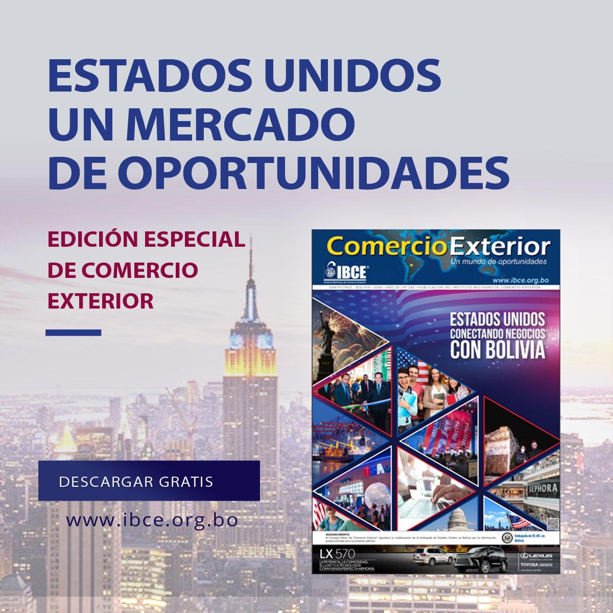 Descargue gratis la Edición Especial de Comercio Exterior - Estados Unidos conectado con negocios con Bolivia