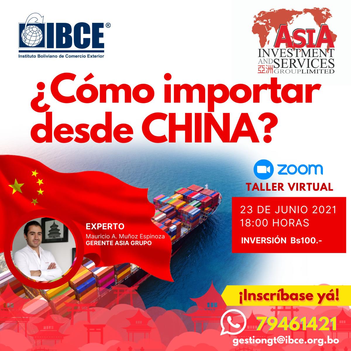 Taller Virtual Internacional ¿Cómo importar desde CHINA?