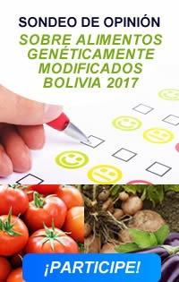 SONDEO DE OPINIÓN SOBRE ALIMENTOS GENÉTICAMENTE MODIFICADOS BOLIVIA 2017
