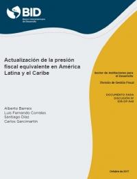 Actualización de la presión fiscal equivalente en América Latina y el Caribe