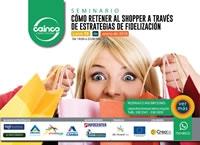 Seminario - Cómo retener al Shopper a través de estrategias de fidelización