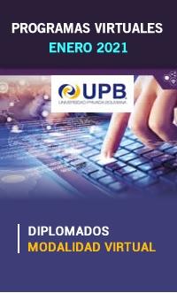 UPB: Diplomados Virtuales a aperturarse en el mes de enero de 2021