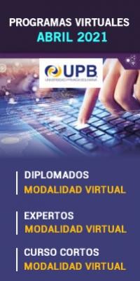 UPB: Diplomados, Cursos y Expertos en abril de 2021
