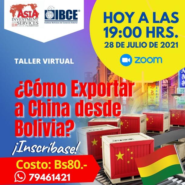 EN VIVO DESDE CHINA: Taller Virtual ¿Cómo exportar a China desde Bolivia?