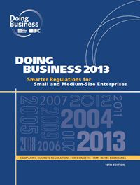 Informe del Banco Mundial y la IFC Doing Business 2013