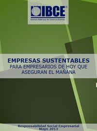 Empresas Sustentables, para empresarios de hoy que aseguran el mañana