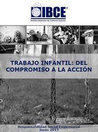 El Trabajo Infantil: Del Compromiso a la Acción