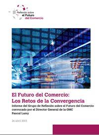 El Futuro del Comercio: Los Retos de la Convergencia