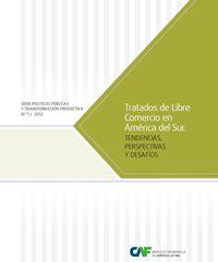 Tratados de Libre Comercio en América del Sur