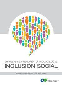 Empresas y Emprendimientos Productivos de Inclusión Social