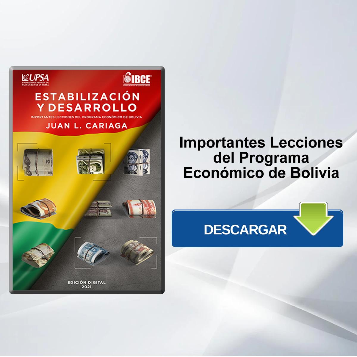 DESCARGA GRATIS: ESTABILIDAD Y DESARROLLO: Importantes Lecciones del Programa Económico de Bolivia