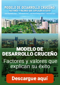 MODELO DE DESARROLLO CRUCEÑO: FACTORES Y VALORES QUE EXPLICAN SU ÉXITO